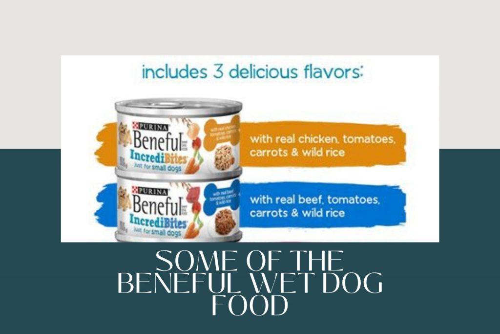 Some of the Beneful Wet Dog Food