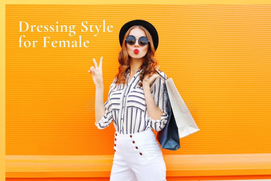 Dressing Style for Female